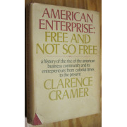 AMERICAN ENTERPRISE: FREE AND NOT SO FREE.