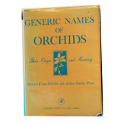 GENERIC NAMES OF ORCHIDS. Their Origin and  Meaning.