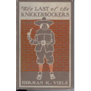THE LAST OF THE KNICKERBOCKERS. A comedy romance.