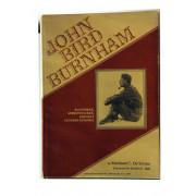 John Bird Burnham: Klondiker, Adirondacker, Eminent Conservationist