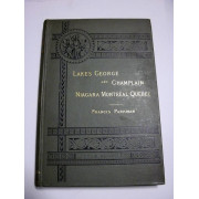 HISTORIC HANDBOOK OF THE NORTHERN TOUR.  Lakes George and Champlain; Niagara; Montreal; Quebec