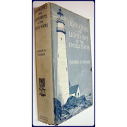 LIGHTHOUSES AND LIGHTSHIPS OF THE UNITED STATES. New and revised edition.