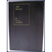 THE SIGNAL and Oher Stories. Translated from the Russian by Captain Rowland Smith