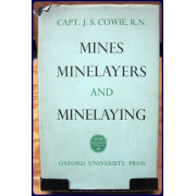 MINES, MINELAYERS AND MINELAYING
