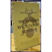 THE ARMENIAN REVOLUTIONARY MOVEMENT. The Development of Armenian Political Parties Through the Nineteenth Century