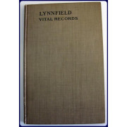 VITAL RECORDS OF LYNNFIELD, MASSACHUSETTS TO THE END OF THE YEAR 1849
