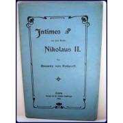 INTIMES AUS DEM REICHE NIKOLAUS II. Politisch-feuilletonistische...