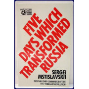 FIVE DAYS WHICH TRANSFORMED RUSSIA.