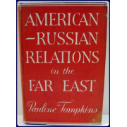 AMERICAN-RUSSIAN RELATIONS IN THE FAR EAST.