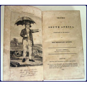 TRAVELS IN SOUTH AFRICA. Undertaken  at the Request of The Missionary Society