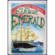 EASTWARD AROUND THE WORLD ON THE BARQUE EMERALD.