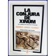 LA CONJURA DE XINUM. (La Guerra de Castas en Yucatan). Prologo de Miguel Angel Asturias.