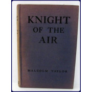 KNIGHT OF THE AIR. With illustrations by Allen Pope.