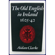 THE OLD ENGLISH IN IRELAND 1625-42