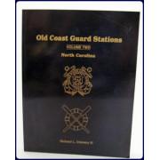 OLD COAST GUARD STATIONS, VOL. 2. NORTH CAROLINA.
