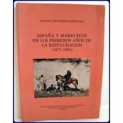 ESPANA Y MARRUECOS EN LOS PRIMEROS ANOS DE LA RESTAURACION, 1875-1894.