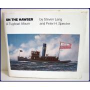 ON THE HAWSER. A Tugboat Album.