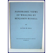 PANORAMIC VIEWS OF WHALING BY BENJAMIN RUSSELL.