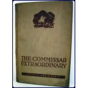 THE COMMISSAR EXTRAORDINARY.
