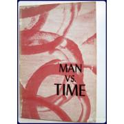 MAN VS. TIME.