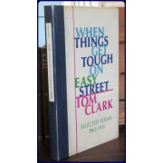 WHEN THINGS GET TOUGH ON EASY STREET. SELECTED POEMS 1963-1978