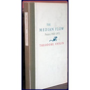 THE MEDIAN FLOW. POEMS 1943-1973
