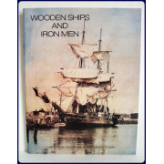 WOODEN SHIPS AND IRON MEN.