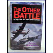 THE OTHER BATTLE. LUFTWAFFE NIGHT ACES VERSUS BOMBER COMMAND.