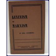 LENINISM OR MARXISM.