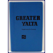 GREATER YALTA. Guide-book for Tourists.