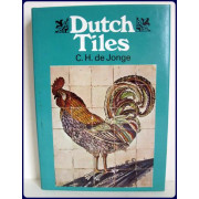 DUTCH TILES. Translated by P. S. Falla from the Dutch.