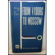 FROM VYBORG TO MOSCOW.