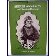 SERGEI AKSAKOV AND RUSSIAN PASTORAL.