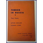 TERROR IN RUSSIA? TWO VIEWS