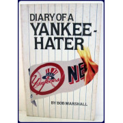 DIARY OF A YANKEE HATER.