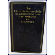 THE ELECTRIC AUTOMOBILE. It's Construction, Care, and Operation.