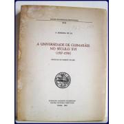 A UNIVERSIDADE DE GUIMARAES NO SECULO XVI (1537-1550).