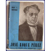 JOSE ROQUE PEREZ. Un heroe civil Argentino.