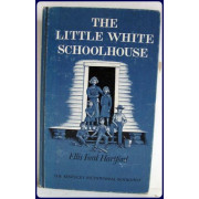 THE LITTLE WHITE SCHOOLHOUSE.