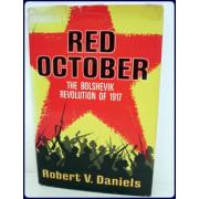 RED OCTOBER. The Bolshevik Revolution of 1917.