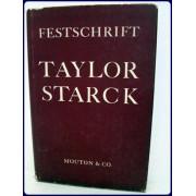 TAYLOR STARCK. FESTSCHRIFT 1964.