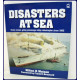 DISASTERS AT SEA. Every Ocean-Going Passeenger Ship Catastrophe Since 1900.