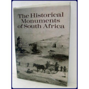 THE HISTORICAL MONUMENTS OF SOUTH AFRICA. Trans. from the Afrikaans by B. D. Malan.