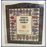 ANNO'S MEDIEVAL WORLD. Adapted from the translation by Ursula Synge.