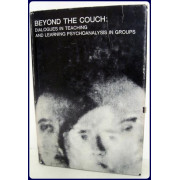 BEYOND THE COUCH. Dialogues in Teaching and Learning...