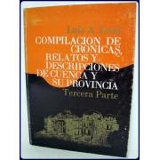 COMPILACION DE CRONICAS, RELATOS Y DESCRIPCIONES DE CUENCA Y SU PROVINCIA. 3ra. parte:EPOCA REPUBLICANA.