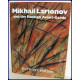 MIKHAIL LARIONOV AND THE RUSSIAN AVANT-GARDE.