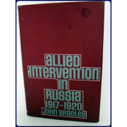 ALLIED INTERVENTION IN RUSSIA, 1917-1920.