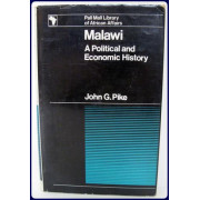 MALAWI. A Political and Economic History.
