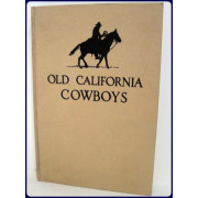 OLD CALIFORNIA COWBOYS